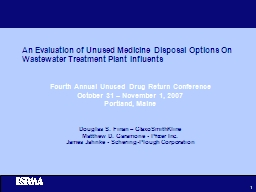 An Evaluation of Unused Medicine Disposal Options On Wastew PowerPoint PPT Presentation