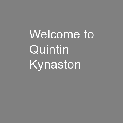 Welcome to Quintin Kynaston