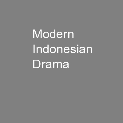 Modern Indonesian Drama PowerPoint PPT Presentation