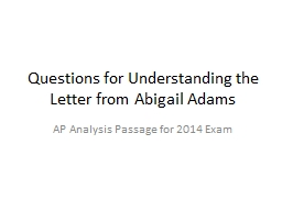 Questions for Understanding the Letter from Abigail Adams PowerPoint PPT Presentation