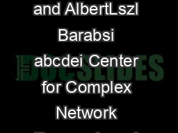 Observability of complex systems YangYu Liu abcde  JeanJacques Slotine fgh  and AlbertLszl Barabsi abcdei Center for Complex Network Research and Departments of Physics Computer Science and Biology N