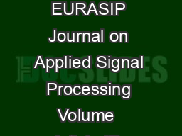 Hindawi Publishing Corporation EURASIP Journal on Applied Signal Processing Volume  Article ID  Pages  DOI