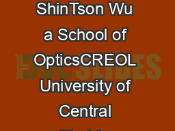 Extended Cauchy equations for the refractive indices of liquid crystals Jun Li and ShinTson Wu a School of OpticsCREOL University of Central Florida Orlando Florida  Received  September  accepted  Oc
