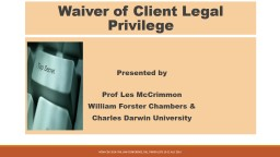 Waiver of Client Legal Privilege