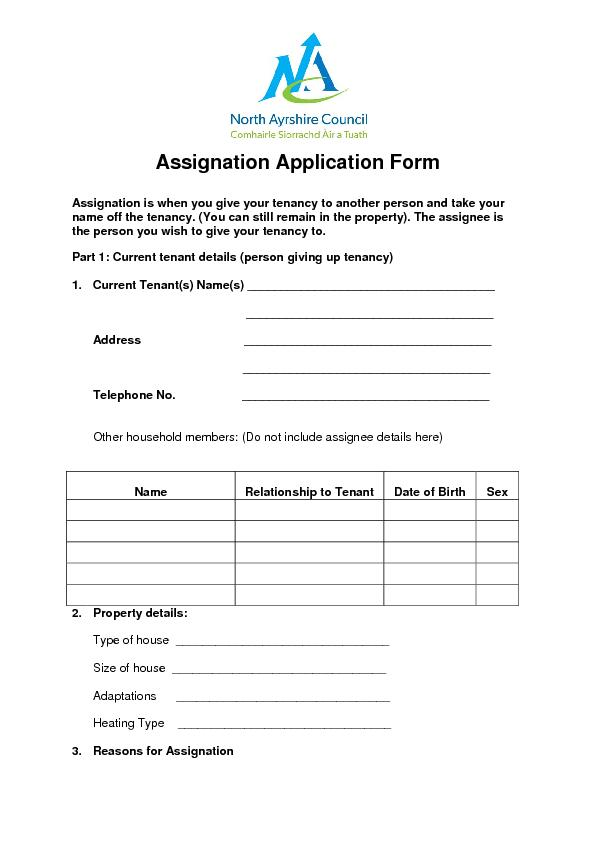 Assignation Application FormAssignation is when you give your tenancy
