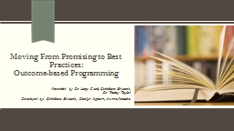 Moving From Promising to Best Practices: