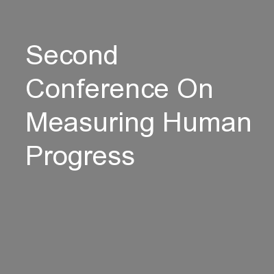 Second Conference On Measuring Human Progress