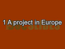 1 A project in Europe