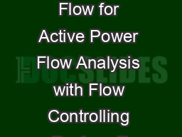 Usefulness of DC Power Flow for Active Power Flow Analysis with Flow Controlling Devices D PowerPoint PPT Presentation