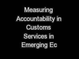 Measuring Accountability in Customs Services in Emerging Ec