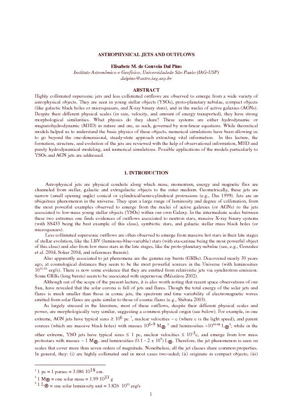 1 ASTROPHYSICAL JETS AND OUTFLOWS  Elisabete M. de Gouveia Dal Pino  I