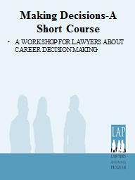 Making Decisions-A Short Course