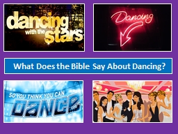 What Does the Bible Say About Dancing?