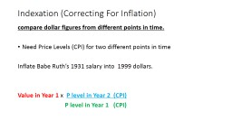 Indexation (Correcting For Inflation)