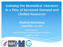 Indexing the Biomedical Literature in a Time of Increased D
