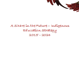 A  Share in the Future – Indigenous Education Strategy