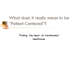 "What does it really mean to be ""Patient-Centered""?"