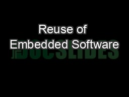 Reuse of Embedded Software PowerPoint PPT Presentation