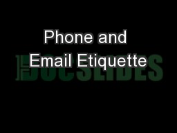 Phone and Email Etiquette PowerPoint PPT Presentation