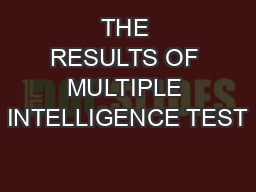 THE RESULTS OF MULTIPLE INTELLIGENCE TEST