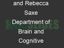 Neuron Perspective Theory of Mind A Neural Prediction Problem Jorie KosterHale and Rebecca Saxe Department of Brain and Cognitive Sciences Massachusetts Institute of Technology Cambridge MA  USA Corr