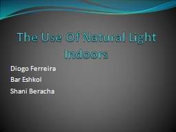 The Use Of Natural Light Indoors PowerPoint PPT Presentation