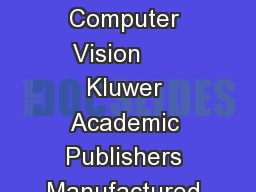 International Journal of Computer Vision      Kluwer Academic Publishers Manufactured in The Netherlands