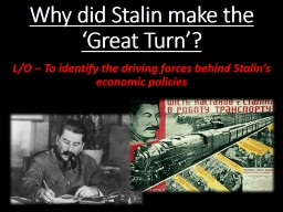 Why did Stalin make the 'Great Turn'? PowerPoint PPT Presentation