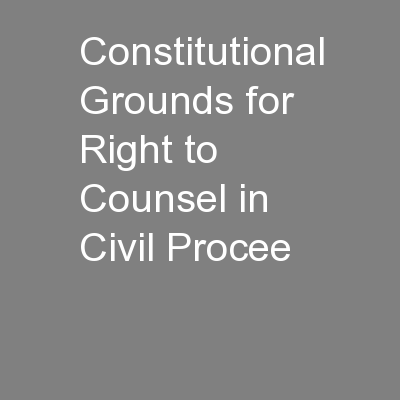 Constitutional Grounds for Right to Counsel in Civil Procee