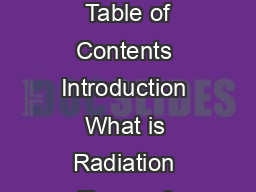 Radiation Facts Risks and Realities EPAK April  IFHRILUDQGDGLDWLRQ IFHRIDGLDWLRQDQGQGRRULU  Table of Contents Introduction What is Radiation Types of Radiation Understanding Radiation Risks Naturally