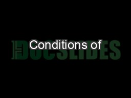 Conditions of