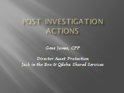 Post Investigation Actions