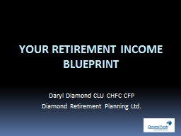 YOUR RETIREMENT INCOME PowerPoint PPT Presentation