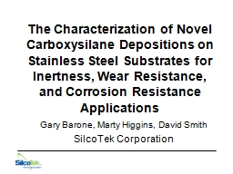 The Characterization of Novel Carboxysilane Depositions on