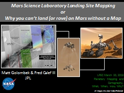 Mars Science Laboratory Landing Site Mapping