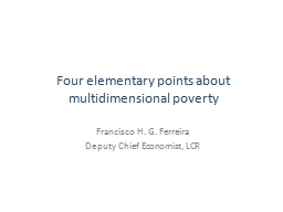 Four elementary points about multidimensional poverty PowerPoint PPT Presentation
