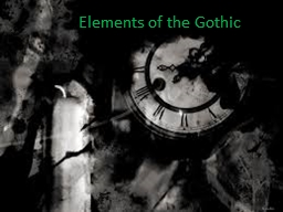 Elements of the Gothic