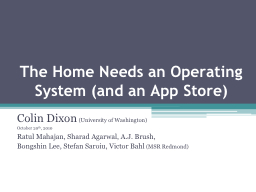 The Home Needs an Operating System (and an App Store) PowerPoint PPT Presentation