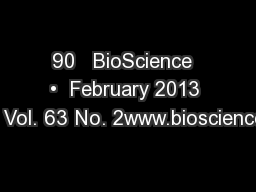 90   BioScience  •  February 2013 / Vol. 63 No. 2www.bioscience