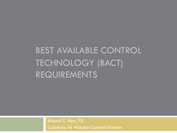 Best available control technology (BACT)  requirements PowerPoint Presentation, PPT - DocSlides