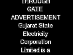 GSECL VIDYUT SAHAYAK JUNIOR ENGINEER RECRUITMENT THROUGH GATE  ADVERTISEMENT Gujarat State Electricity Corporation Limited is a Power Generation Company of erstwhile Gujarat Electricity Board having