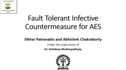 Fault Tolerant Infective Countermeasure for PowerPoint PPT Presentation