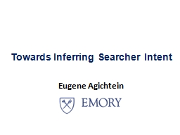Towards Inferring Searcher Intent