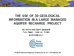 THE USE OF 3D GEOLOGICAL INFORMATION IN A LARGE MANAGED AQU