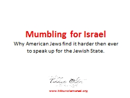 Mumbling for Israel PowerPoint PPT Presentation