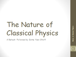 The Nature of Classical Physics