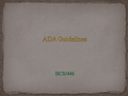 ADA Guidelines PowerPoint PPT Presentation