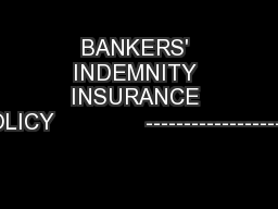 BANKERS' INDEMNITY INSURANCE POLICY              ---------------------