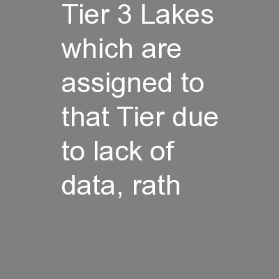 Tier 3 Lakes which are assigned to that Tier due to lack of data, rath PowerPoint PPT Presentation