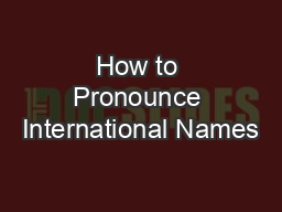 How to Pronounce International Names